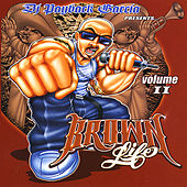 Play & Download Brown Life 2 by DJ Payback Garcia | Napster