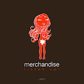 Play & Download Listen Up! by Merchandise | Napster
