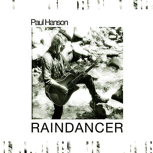 Play & Download Rain Dancer by Paul Hanson | Napster