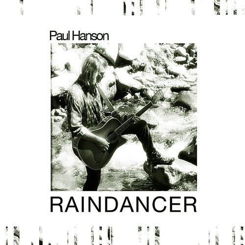 Rain Dancer by Paul Hanson
