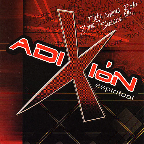 Play & Download Adixion Espiritual by Various Artists | Napster