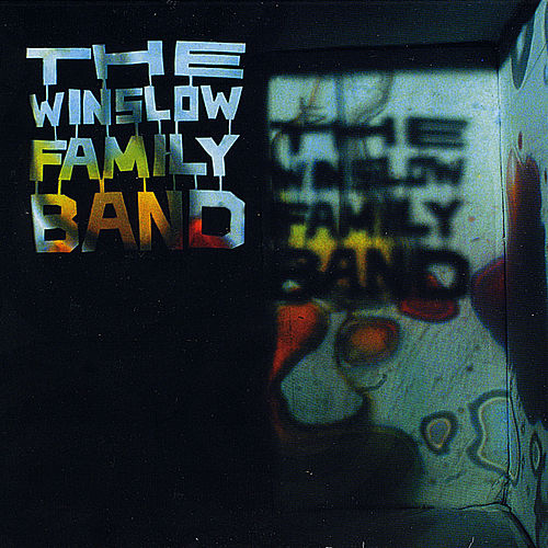 Play & Download The Winslow Family Band by The Winslow Family Band | Napster
