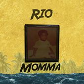 Momma by Rio