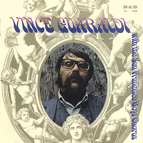 Vince Guaraldi With the San Francisco Boys Chorus by Vince Guaraldi