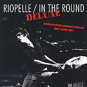 Play & Download In the Round - Deluxe by Jerry Riopelle | Napster