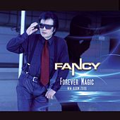 Play & Download Forever Magic by Fancy | Napster