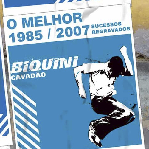 1985/2007 Sucessos Regravados: O Melhor by Biquini Cavadão