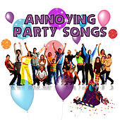 Play & Download Annoying Party Songs by Pop Feast | Napster