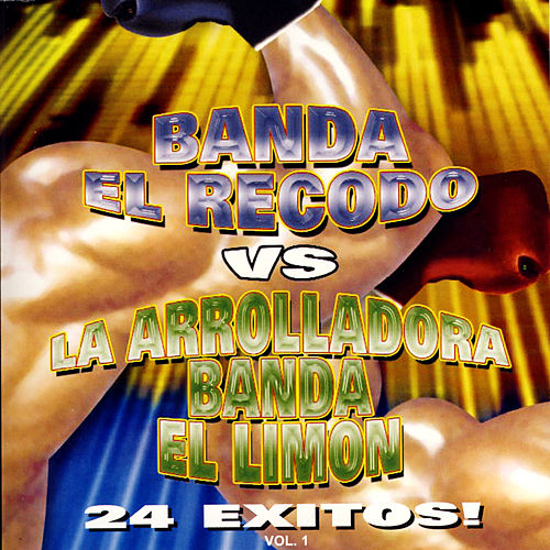 Play & Download Banda El Recodo Vs La Arrolladora Banda El Limon by Various Artists | Napster