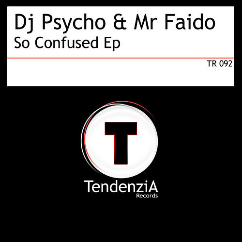 Play & Download So Confused Ep by Dj Psycho | Napster