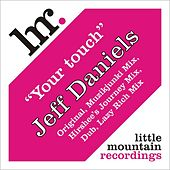 Your touch by Jeff Daniels