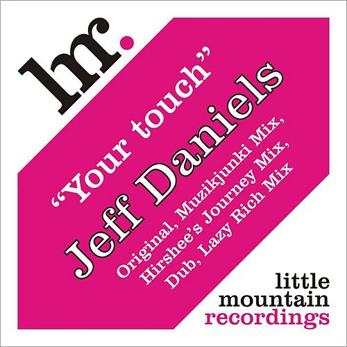 Play & Download Your touch by Jeff Daniels | Napster