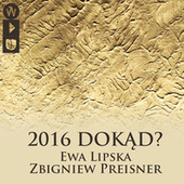 2016 Dokąd? (Live) by Various Artists