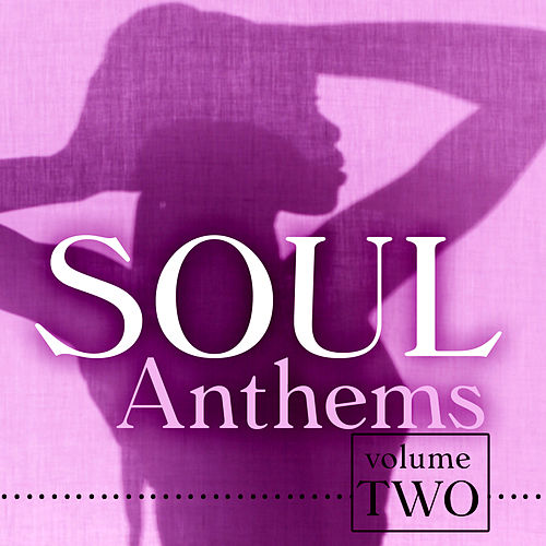 Play & Download Soul Anthems 2 by Various Artists | Napster
