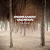 Permanent Vacation Safari 4 by Various Artists