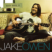 Play & Download Easy Does It by Jake Owen | Napster