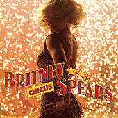 Circus - Remix EP by Britney Spears