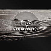Soft Nature Sounds – Pure Relaxation, Zen Music, Sea Sounds, Harmony, Peaceful Mind, Stress Free, Calm Down, Positive Energy by Relax - Meditate - Sleep