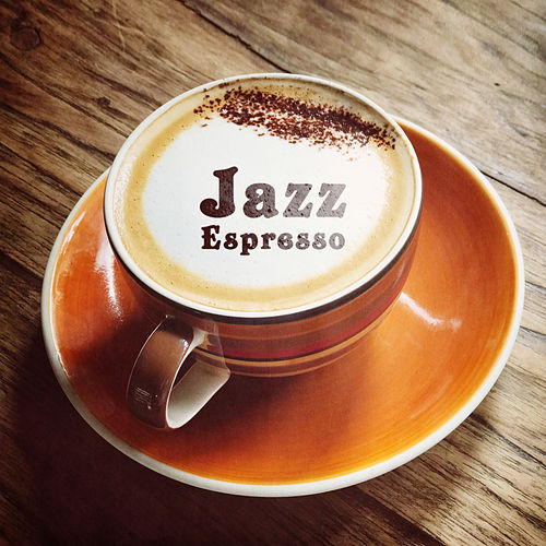Jazz Espresso – Best Jazz, Cafe Music, Morning Jazz, Easy Listening by Unspecified