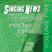Singing News Best Of The Best Vol. 5 by Various Artists