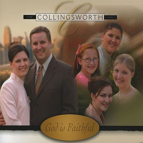 Play & Download God Is Faithful by The Collingsworth Family | Napster