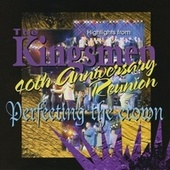 Play & Download 40th Anniversary Reunion - Perfecting the Crown by The Kingsmen (Gospel) | Napster