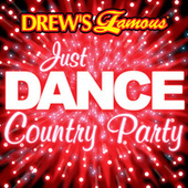 Drew's Famous Just Dance Country Party by The Hit Crew(1)