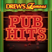 Drew's Famous Pub Hits by The Hit Crew(1)