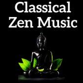Classical Zen Music by Various Artists