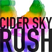 Rush by Cider Sky