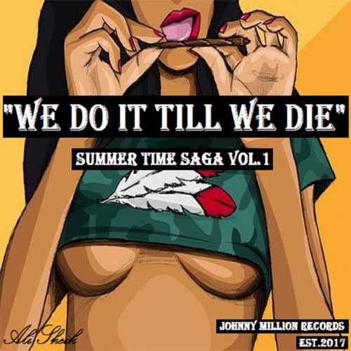Summer Time Saga, Vol. 1 (We Do It Till We Die) by Ali Sheik