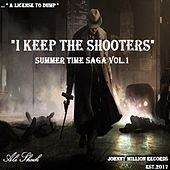 Summer Time Saga, Vol. 1 (I Keep the Shooters) by Ali Sheik