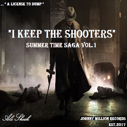 Summer Time Saga, Vol. 1 (I Keep the Shooters) by Ali Sheik