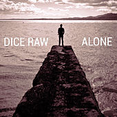 Alone by Dice Raw