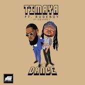 Dance (feat. Rudeboy) by Timaya