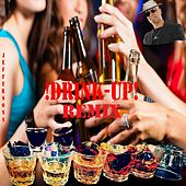 Drink up (Remix) by The Jeffersons