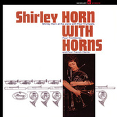 Shirley Horn With Horns by Shirley Horn