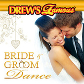 Drew's Famous Bride And Groom Dance by The Hit Crew(1)