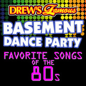 Drew's Famous Basement Dance Party: Favorite Songs Of The 80s by The Hit Crew(1)