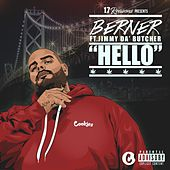 Hello (feat. Jimmy Da Butcher) by Berner