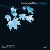 Klangwelten Erleben Vol. 7 by Various Artists