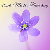 Spa Music Therapy – Relaxing Music, Calming Sounds of Nature, Mental Calm, Positive Thinking by S.P.A