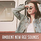 Ambient New Age Sounds – Calming Waves, No More Stress, Soothing Music to Relax, Rest Yourself by Sounds of Nature Relaxation