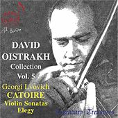 Oistrakh Collection, Vol. 5: Catoire Violin Sonatas by David Oistrakh
