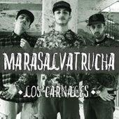 Marasalvatrucha by Los Carnales
