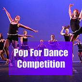 Pop For Dance Competition von Various Artists