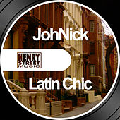 Latin Chic by Johnick