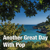 Another Great Day With Pop von Various Artists