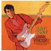 Crazy Times (Mono Version) by Gene Vincent