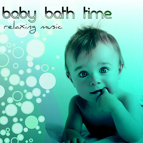 Baby Bath Time - Relaxing Music and Nature Sounds for Pure Relaxation by Bath Time Baby Music Lullabies